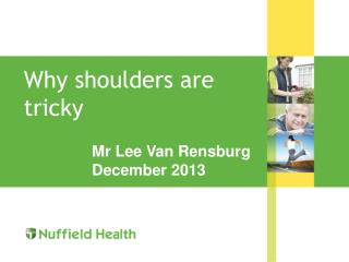 Why shoulders are tricky
