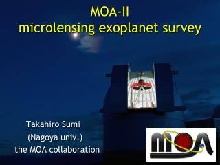 MOA-II  microlensing exoplanet survey