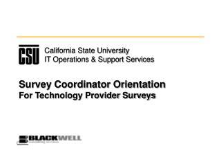 Survey Coordinator Orientation For Technology Provider Surveys