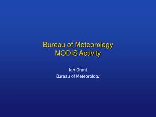Bureau of Meteorology MODIS Activity