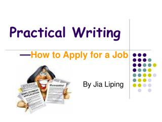 Practical Writing       � How to Apply for a Job