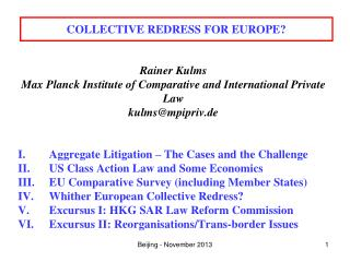 COLLECTIVE REDRESS FOR EUROPE?