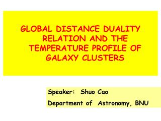 GLOBAL DISTANCE DUALITY RELATION AND THE TEMPERATURE PROFILE OF GALAXY CLUSTERS
