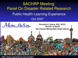 SACHRP Meeting:  Panel On Disaster Related Research  Public Health Learning Experience