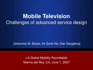 Mobile Television Challenges of advanced service design