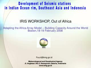 Development of Seismic stations  in Indian Ocean rim, Southeast Asia and Indonesia