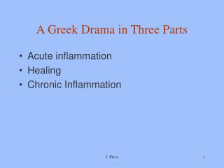 A Greek Drama in Three Parts