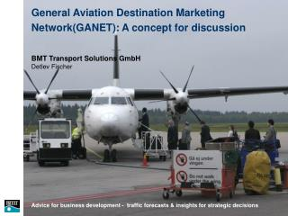 General Aviation Destination Marketing Network(GANET): A concept for discussion