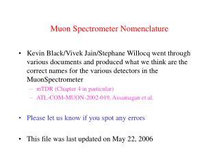 Muon Spectrometer Nomenclature