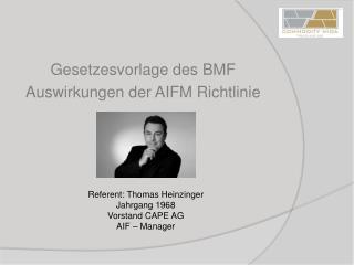 Gesetzesvorlage des BMF  Auswirkungen der AIFM Richtlinie