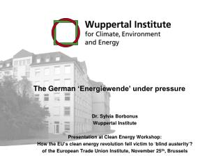 The German  � Energiewende� under pressure