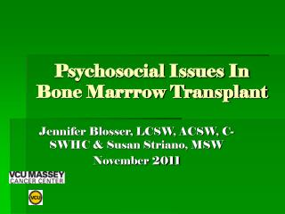 Psychosocial Issues In Bone Marrrow Transplant