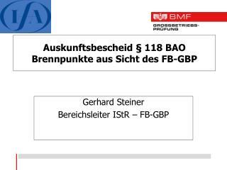 Auskunftsbescheid § 118 BAO Brennpunkte aus Sicht des FB-GBP