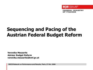 Sequencing and Pacing of the Austrian Federal Budget Reform
