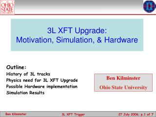 3L XFT Upgrade: Motivation, Simulation, & Hardware