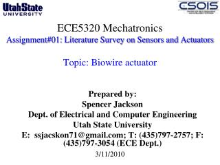 Prepared by: Spencer Jackson Dept. of Electrical and Computer Engineering  Utah State University