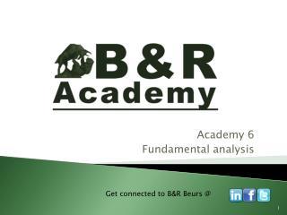 Academy 6 Fundamental analysis