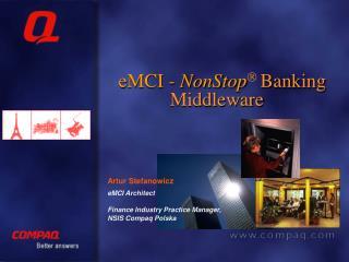 eMCI -  NonStop Ò  Banking Middleware