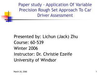 Paper study - Application Of Variable Precision Rough Set Approach To Car Driver Assessment