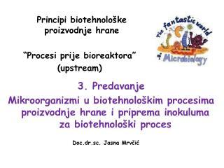 Principi biotehnološke proizvodnje hrane