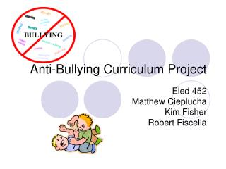 Anti-Bullying Curriculum Project