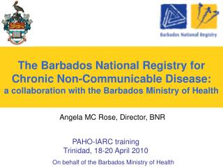 On behalf of the Barbados Ministry of Health