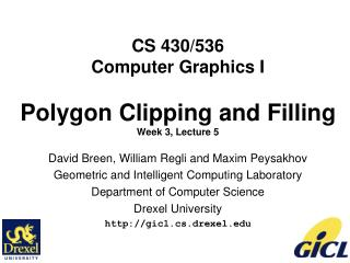 CS 430/536 Computer Graphics I Polygon Clipping and Filling Week 3, Lecture 5