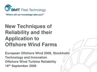 New Techniques of Reliability and their Application to Offshore Wind Farms