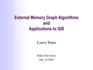 External Memory Graph Algorithms  and  Applications to GIS