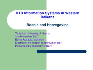 RTD Information Systems in Western Balkans Bosnia and Herzegovina