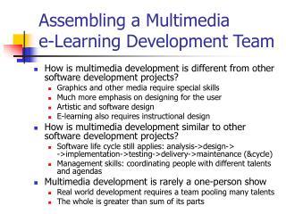 Assembling a Multimedia  e-Learning Development Team