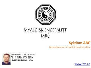 sykdom abc - myalgisk encefalitt (me)