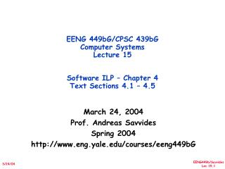 March 24, 2004 Prof. Andreas Savvides Spring 2004 eng.yale/courses/eeng449bG