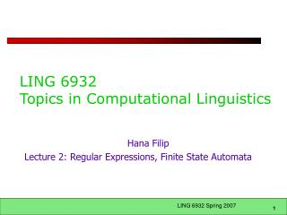 LING 6932  Topics in Computational Linguistics