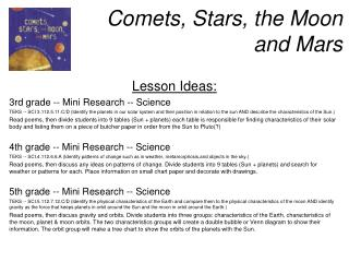 Comets, Stars, the Moon  and Mars