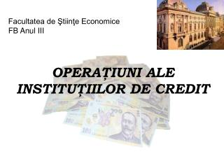 Facultatea de Ştiinţe Economice  FB Anul III