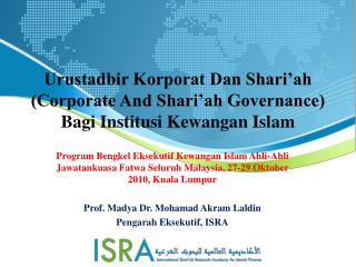 Urustadbir Korporat Dan Shari�ah (Corporate And Shari�ah Governance) Bagi Institusi Kewangan Islam