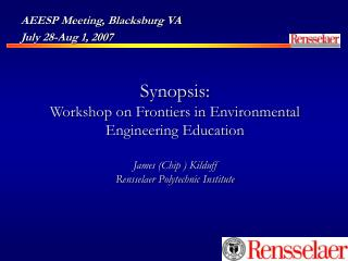 AEESP Meeting, Blacksburg VA July 28-Aug 1, 2007