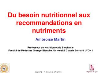 Du besoin nutritionnel aux recommandations en nutriments