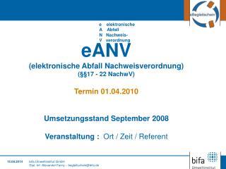 bifa Umweltinstitut GmbH Dipl.-Inf. Alexander Farny – begleitschein@bifa.de