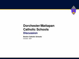 Dorchester/Mattapan Catholic Schools Discussion