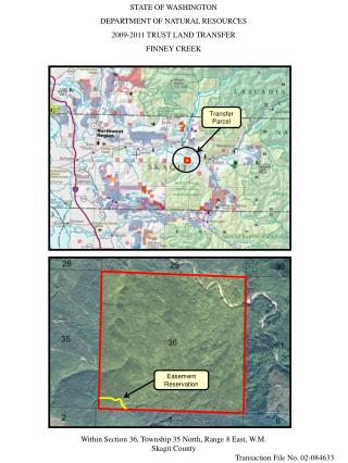 STATE OF WASHINGTON DEPARTMENT OF NATURAL RESOURCES 2009-2011 TRUST LAND TRANSFER FINNEY CREEK
