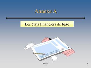 Annexe A