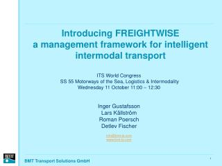Introducing FREIGHTWISE  a management framework for intelligent intermodal transport