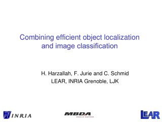 Combining efficient object localization  and image classi?cation