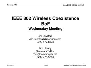 IEEE 802 Wireless Coexistence BoF Wednesday Meeting