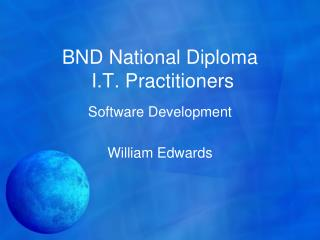 BND National Diploma  I.T. Practitioners