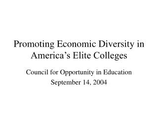Promoting Economic Diversity in America's Elite Colleges
