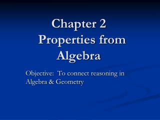 Chapter 2   Properties from Algebra