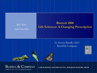 Biotech 2006 Life Sciences: A Changing Prescription